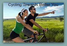 Cycling Towards Better You