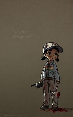 """Why is it always me?"" Walking Dead Game"