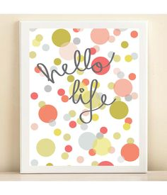 Hello morning. Hello birds chirping insistently. Hello vintage quilt making me happy. Hello cup of coffee helping me begin. :: 'Hello Life' print poster   Amanda Catherine Designs
