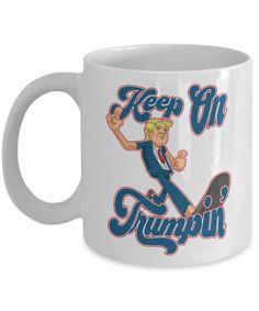 Keep on Trumpin Mug