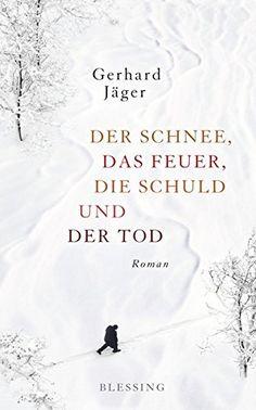 Der Schnee, das Feuer, die Schuld und der Tod: Roman von ... https://www.amazon.de/dp/3896675710/ref=cm_sw_r_pi_dp_x_OUvzybQ8GA0R3