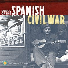Various Artists - Songs Of The Spanish Civil War, Vols. Abraham Lincoln, Folk, Photography Movies, Hispanic Heritage Month, Us History, World Music, Civilization, Middle School, Cool Things To Buy