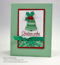 Seasonal Bells & Holly Berry Happiness Bundles from 2016 Holiday Catalog card created by Dawn Olchefske for DOstamperSTARS Thursday Challenge #DSC194 #dostamping #stampinup