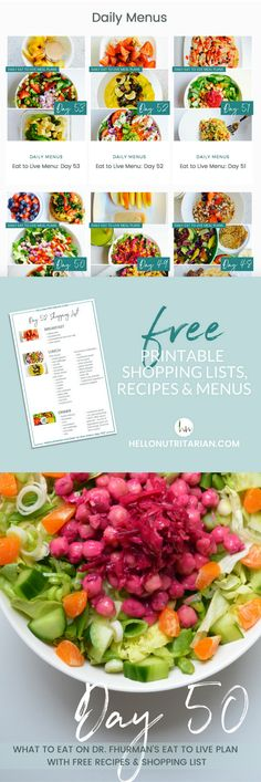 Click through for a library of over 50 days of FREE whole food plant based, vegan, oil-free, low-sodium meal plans!  Perfect when you're following Dr. Fuhrman's 6 week Eat to Live plan or Dr. Greger's How Not to Die Daily Dozen.  Each Eat to Live Daily Meal plan has a printable shopping list and links to all recipes for breakfast, lunch and dinner!  xo, Kristen