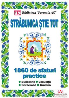 Străbunica ştie tot by Cristiana Toma via slideshare Carti Online, Teacher Supplies, Health Remedies, Time Management, Eating Well, Make It Simple, Helpful Hints, Books To Read, Diy And Crafts