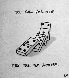 """""""You fall for one, they fall for another""""                                                                                                                                                      More"""