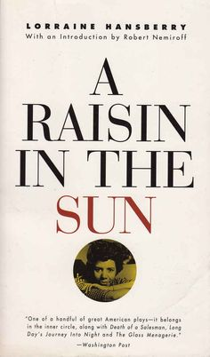 Reading Challenge A play: A Raisin In The Sun by Lorraine Hansberry. I Love Books, Good Books, My Books, Reading Lists, Book Lists, Reading Room, Lorraine Hansberry, African American Literature, English Literature