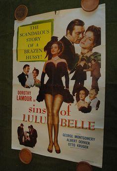 SINS of LULU BELLE - The scandalous story of a brazen hussy.......