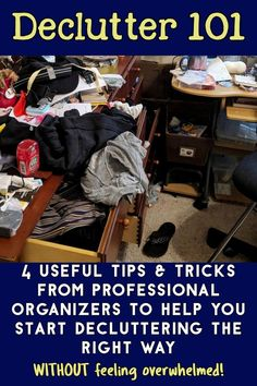 Declutter 101 / 4 Useful Tips  Tricks From Professional Organizers To Help You Start Decluttering The RIGHT Way / WITHOUT feeling overwhelmed!