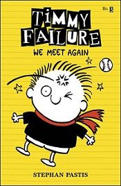 Candlewick Press Releases Title and Cover for the Third Book in the Bestselling Timmy Failure Series