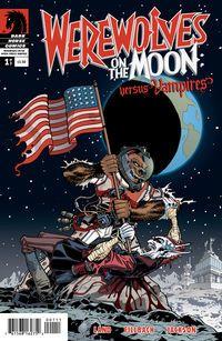 Werewolves on the Moon: Versus Vampires #1