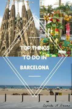 Top Things To Do in Barcelona - Cupcake N Dreams