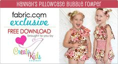 Free Pillowcase Romper Pattern from Fabric.com by Create Kids Couture    http://www.fabric.com/creativity-headquarters-free-pattern-downloads.aspx?cm_re=SL3-_-HomePage-_-Free%20Patterns