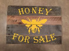 My version of the 'honey for sale' sign