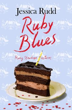 Loved the first one. So excited to read this!! Ruby Blues by Jessica Rudd. (Yes, KRudd's daughter.)