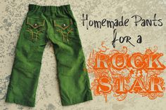 I Am Momma - Hear Me Roar: Homemade Pants for a Rockstar