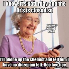 Typical old person. Pharmacy Meme, Pharmacy Technician, Work Memes, Work Humor, Work Funnies, Nursing Memes, Funny Nursing, Nursing Quotes, Medical Humor