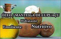 Óleo de Cupuaçu / Manteiga de cupuaçu   Feminina e Original ♡