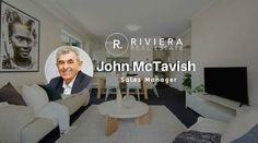 John McTavish is a real estate professional representing Riviera Real Estate - CHISWICK For all your local property needs in this area, get in touch with John. Property For Sale, Management, Real Estate, Touch, Real Estates