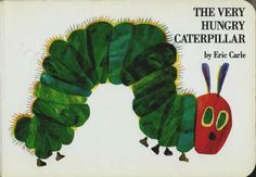 The Very Hungry Caterpillar - such a fun book for the kids