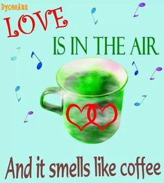 Love is in the air and it smells like ✴✳♥COFFEE♥✳✴ Brought to you by CoffeeLovers Magazine www.coffeeloversmag.com/theMagazine #coffee
