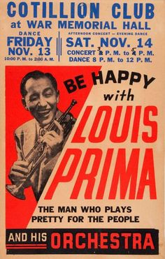 Louis Prima, don't forget the mrs, keeley smith Vintage Concert Posters, Vintage Posters, Music Posters, Band Posters, Jazz Artists, Jazz Musicians, Louis Prima, Big Band Jazz, Jazz Poster