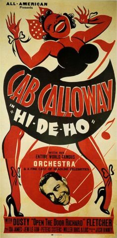 "Hi De Ho is a 1947 American musical race movie that was released by All American and has an African-American cast. The film stars Cab Calloway. He performs a number of songs in the film, including a capella versions of ""Minnie was a Hep Cat"" and ""St. James Infirmary"" with his orchestra."