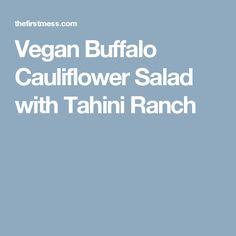 Vegan Buffalo Cauliflower Salad with Tahini Ranch