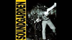 Soundgarden - Louder Than Love (1989) (Full Album)
