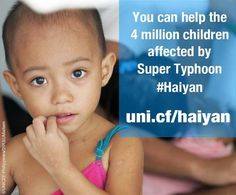 UNICEF is working around the clock to access those most affected by Super Typhoon Use the link in this image to support their relief efforts. Plan Canada, Human Rights Organizations, Government Of Canada, Human Rights Watch, Donate Now, The Millions, Child Life, Make A Donation, Vulnerability