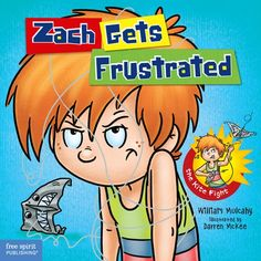 Books That Heal Kids: The Zach Rules Series: Zach Apologizes & Zach Gets Frustrated