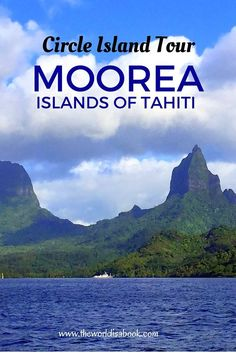 Guide and tips to doing the Circle Island tour in the South Pacific island of Moorea with kids | Islands of Tahiti | French Polynesia