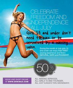 Let's all celebrate freedom with a pubescent waxing session! | 19 Ridiculously Sexist Adverts From The Present Day