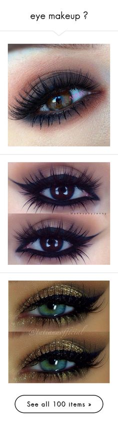 """""""eye makeup ✚"""" by naiostentei ❤ liked on Polyvore featuring beauty products, makeup"""