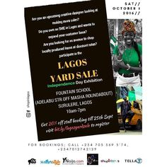 #LagosYardSale Discount Exhibition is another avenue for emerging creative brands and SMEs in Lagos to build brand awareness launch new products interact with customers also generate more sales.  The October Edition holds on the 1st October at Fountain School (Adelabu Str off Masha Roundabout) Surulere Lagos  Time: 10am-7pm  Get 20% discount off Stall booking till 25th September  Simply call 0703 569 3174 07012742129  Proudly supported by @Tella365 & Fountain Heights Association  Media…