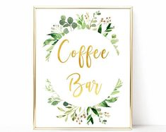 A greenery and gold coffee bar 8x10 sign for any event. Just purchase and receive the download instantly. Wedding Signs, Wedding Table, Table Signs, Wedding Stationary, Greenery, Bar, Coffee, Unique Jewelry, Handmade Gifts