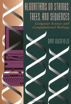 Algorithms on Strings, Trees and Sequences: Computer Science and Computational Biology by Dan Gusfield. $83.93. 556 pages. Publisher: Cambridge University Press; 1 edition (May 28, 1997). Author: Dan Gusfield. Edition - 1. Publication: May 28, 1997