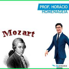 #ProfHoraciohomenageia nada mais, nada menos que Wolfgang Amadeus Mozart, ou simplesmente Mozart! ;-) 8-)  O prolífico e influente compositor austríaco do período clássico é o assunto na Cia.! -> http://s55.me/QQLBV9I   Mozart mostrou uma habilidade musical prodigiosa desde sua infância. :-D   Foi autor de mais de seiscentas obras, muitas delas referenciais na música sinfônica.  Hoje Mozart é visto pela crítica especializada como um dos maiores compositores do ocidente.
