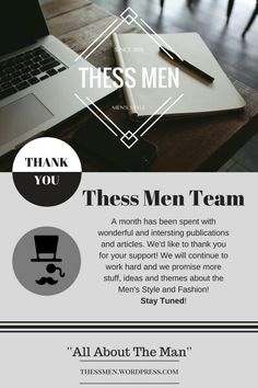 """thessmen.wordpress.com """"All About The Man"""" #ThessMen #Fashion #Style #Grooming #MenStyle #Classy #Tips #More #AllAboutTheMan #Man #Blog #Blogger #Greece #Thessaloniki #Wordpress #Follow #Visit #ThankYou #OneMonth"""