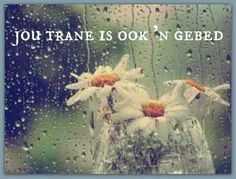 Trane Wise Quotes, Wise Sayings, Bible Qoutes, Afrikaans Quotes, My Land, Gods Love, Favorite Quotes, Prayers, Religion