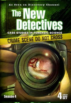 The New Detectives - Series that showcases how crimes were solved using forensic science