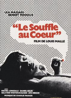 """Movie poster """"Le souffle au coeur""""(Murmur of the Heart, 1971) directed by Louis Malle. Soundtrack of Charlie Parker and Dizzy Gillespie."""
