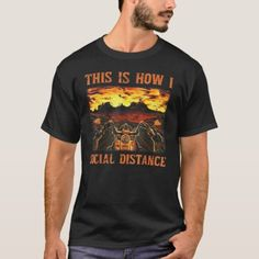 This Is How I Social Distancing Cool Motorcycle Bi T-Shirt   men biker, harley quote, sledding quotes #motorbike #bikelife #livetoride, 4th of july party Biker Baby, Biker Girl, Motorcycle Tattoos, Motorcycle Helmet, Harley Davidson, Biker Shirts, Biker Quotes, Cool Motorcycles, Biker Style
