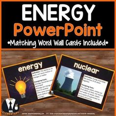 ... understand the vocabulary. A free energy word wall set is included