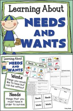 Needs And Wants - 5 different activities for learning about needs and wants