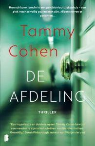 90-2019 Tammy Cohen - De afdeling Sarah Pinborough, Thrillers, Books To Read, Literature, Reading, Shelf, Hot, Authors, Literatura