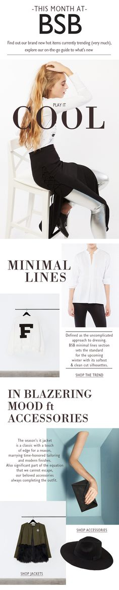 BSB Fashion Newsletter F/W 15/16 - This month at BSB Shop online >> www.bsbfashion.com