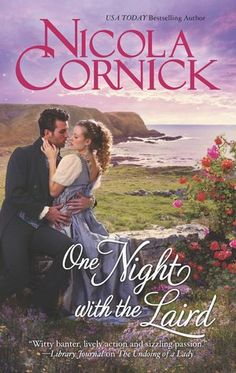 One Night With the Laird by Nicola Cornick; http://www.thereadingcafe.com/one-night-with-the-laird-scottish-brides-2-by-nicola-cornick-a-review/