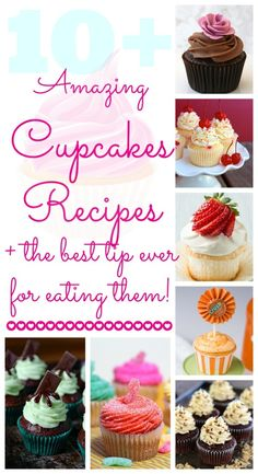 10+ Amazing Cupcake Recipes all in one place! All of these look so yummy! #cupcake #recipes www.classyclutter.net