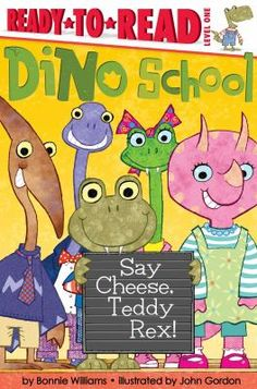 Cover image for Say Cheese, Teddy Rex!
